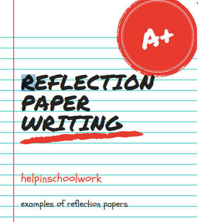 How to Write a Reflection Essay 2021
