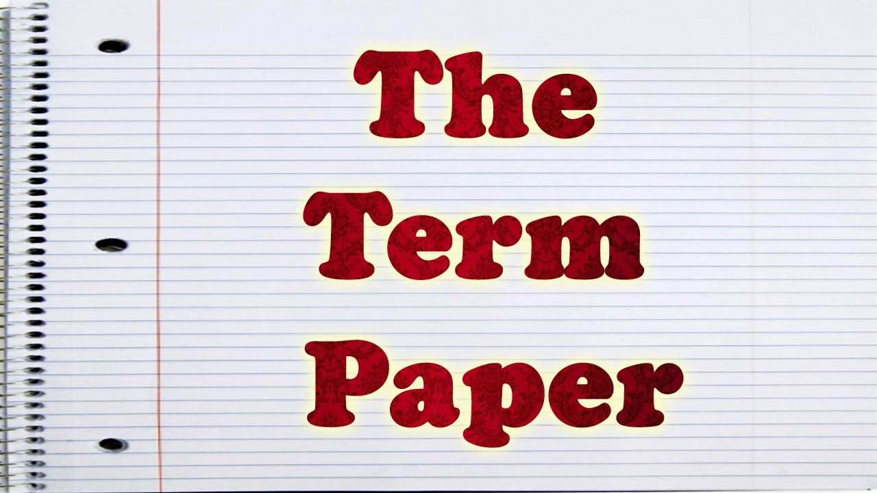 Steps on How to Write a Term Paper Easily